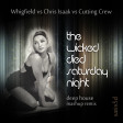 The Wicked Died Saturday Night - Whigfield vs Chris Isaak vs Cutting Crew