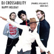 DJ CROSSABILITY - Happy Holiday (Pharrell Williams vs. Green Day)