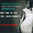 Please Don't Stop To Pump Up The Jam (CVS 2018 Mashup) - Rihanna + Technotronic