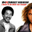 Need to be with you tonight (INXS VS Smokey Robinson) (2010)