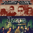 """Walkin On The Storm"" (SmashMouth vs. The Doors)"