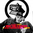 What Time Is Blocked (Casseurs Flowters / The KLF)