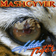 MashGyver - Hotel Of The Tiger