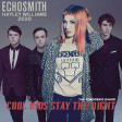 Cool Kids stay the Night (Zedd feat Hayley Williams vs. Echosmith)