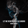 Marc Johnce - Let Me Reintroduce Alejandro