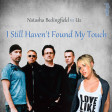Natasha Bedingfield vs U2 - I Still Haven't Found My Touch