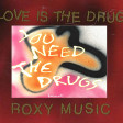 Westbam ft Richard Butler vs Roxy Music - You need the love drugs (BaBa Drogamores Mashup)