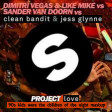 Dimitri Vegas & Like Mike vs SVD vs Clean Bandit - Project Love (90KWCN Mashup)