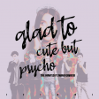 Glad to Cute but Psycho (iZigui Mashup) - The Wanted ft. Manu Gavassi