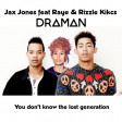 Jax Jones ft. Raye  Vs. Rizzle Kicks - You don't know the lost generation