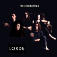 Cranberry Royal (Lorde vs The Cranberries)