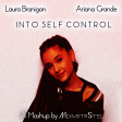 Laura Branigan vs. Ariana Grande - Into Self Control (Mashup by MixmstrStel)