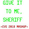 Give It To Me, Sheriff (CVS 2018 Mashup) - Nelly Furtado + Timbaland + Justin Timberlake