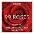 99 Roses (new version)