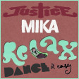 051 - MIKA vs JUSTICE - Relax DANCE it easy - Mashup by SEBWAX