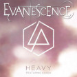 """Heavy Immortal"" (Evanescence vs. Linkin Park ft. Kiiara)"