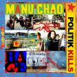 Politik Kills (Manu Chao vs Rage Against The Machine)