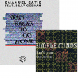 Emanuel Satie vs Simple Minds - Don't you Forget about To Go Home (BaBa Esquecasa Mashup)