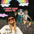 I Don't Care About 22 (Taylor Swift v Sheeran & Bieber)