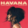 Camila Cabello - Havana (Spanglish Mix)