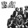 Jon Bon Jovi & The Wailers - Coming From The Blaze Of Glory