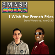 I Wish For French Fries (Stevie Wonder vs. Insan3Lik3)