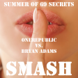 Summer Of 69 Secrets (OneRepublic vs. Bryan Adams)
