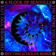 A Flock Of Seagulls - The More You Live The More You Love (Rhythm Scholar Starwave Remix)