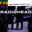 My iron redemption song (Radiohead vs Bob Marley) - 2009