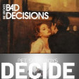 Strokes vs Pet Shop Boys - Decide bad decisions (Bastard Batucada Deciruim Mashup)