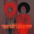 Paradise Video Circus Games (Massive Attack / Lana Del Rey)