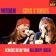 Knockin' on glory box (Portishead vs Guns n'roses) - 2021