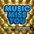 5. Bonus Track : Madonna Vs Trentemøller - Music Miss You