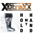 X-Traxx - Hold my Hand