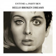 Hello Broken Dreams (Adele vs. Green Day vs. Oasis vs. Aerosmith) - Entyme vs. Party Ben (2015)