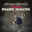 7 Dreams (Ariana Grande vs. Imagine Dragons)