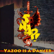 Xam - Yazoo is a Dancer (Yazoo vs. Snap)