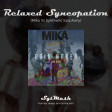 Relaxed Syncopation(Mika Vs Synthetic Epiphany)