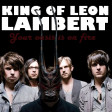 LAMBERT VS KING OF LEON - Your Oasis Is On Fire