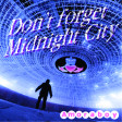 Don't you forget midnight city (Simple Minds vs M83) - 2013