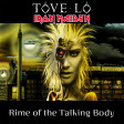 Rime of the Talking Body (Iron Maiden VS Tove Lo) (2016)