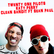 Twenty One Pilots Vs Katy Perry Vs Clean Bandit (Mashup)