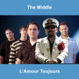 pomDeter - The Middle L'Amour Toujours