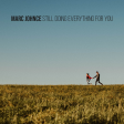 Marc Johnce - Still Doing Everything For You