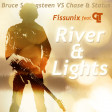 River and Lights (Bruce Springsteen Vs Chase & Status) - Fissunix & CLT (2012)