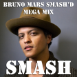 Bruno Mars Smash'd (Bruno Mars with friends Mega-Mix)