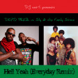 Hell Yeah (Everyday Remix) (Dead Prez vs. Sly & the Family Stone)