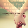 Everything Shines (Karin Park vs The Weeknd vs Depeche Mode)