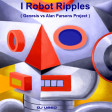 I Robot Ripples ( Genesis vs Alan Parsons Project )