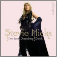 I've Been Standing Back (Luca Debonaire & Tommy B vs. Stevie Nicks)
